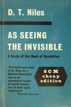 As seeing the invisible by D. T. Niles
