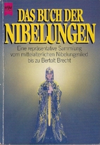 Das Buch der Nibelungen by Wolfgang Storch