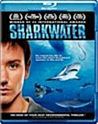 Sharkwater [2006 film] by Rob Stewart