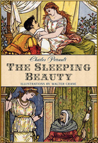 The Sleeping Beauty by Charles Perrault