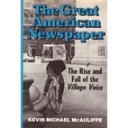 The Great American Newspaper: The Rise and…