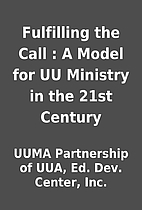 Fulfilling the Call : A Model for UU…