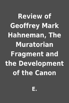 Review of Geoffrey Mark Hahneman, The…