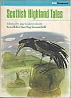 Scottish Highland Tales by Editor-Iain…