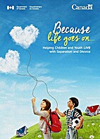 Because life goes on: Helping children and…