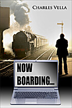 Now Boarding... by Charles Vella
