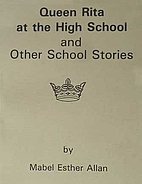 Queen Rita at the High School and Other…