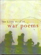 Little Book of War Poems by Nick De Somogyi