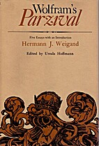 Wolfram's Parzival; five essays with an…
