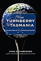From Turnberry to Tasmania: Adventures of a…
