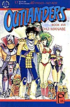 Outlanders 17 by Johji Manabe