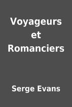 Voyageurs et Romanciers by Serge Evans