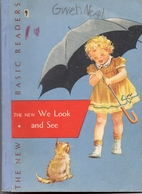 The New We Look and See by William S. Gray