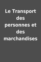 Le Transport des personnes et des…
