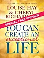You Can Create an Exceptional Life - Special…