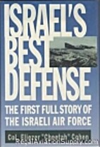 Israel's Best Defense: The First Full Story…