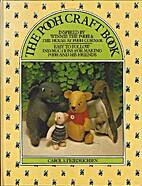 The Pooh Craft Book by Carol S Friedrichsen