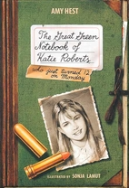 The Great green notebook of Katie Roberts:…