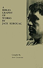 A bibliography of works by Jack Kerouac…