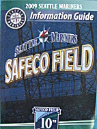 Seattle Mariners Media Guide 2009 by Seattle…