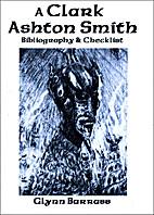 A Clark Ashton Smith Bibliography &…