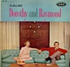 At Home with Dorothy and Raymond [sound…