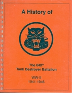 A History of the 640th Tank Destroyer…