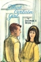 That Certain Girl by Dorothea J. Snow
