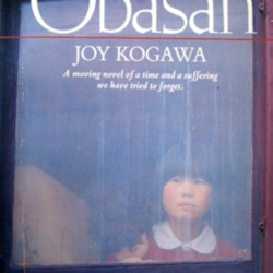 obasan by joy kogawa essay Use our free chapter-by-chapter summary and analysis of obasan it helps middle and high school students understand joy kogawa's literary masterpiece.