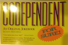 Codependent for Sure! by Jann Mitchell