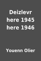 Deizlevr here 1945 here 1946 by Youenn Olier