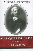 Marqués de Sade 1740-1814 by Marqués de…