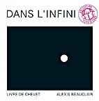 Dans l'infini by Alexis Beauclair
