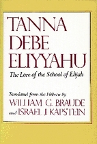 Tanna Debe Eliyyahu: The Lore of the School…