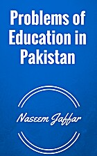 Problems of Education in pakistan by Naseem…