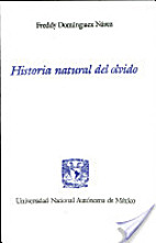 Historia natural del olvido by Freddy…