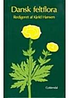 Dansk feltflora by Kjeld Hansen