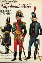 Uniforms of the Napoleonic wars in colour,…