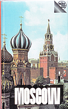 Moscow : a short guide by Vladimir Chernov