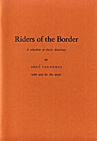 Riders of the Border; A Selection of Thirty…