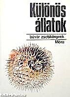 Különös állatok by Ilona Karády