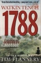 1788 by Watkin Tench