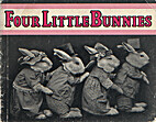 Four Little Bunnies by Harry Whittier Frees