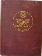 Webster's shorter school dictionary, based…