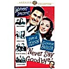 Never Say Goodbye [film] by Norma and Ben…