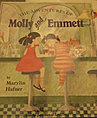 The Adventures of Molly and Emmett by…