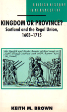 Kingdom or Province?: Scotland and the Regal…