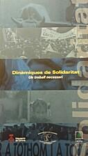 Dinàmiques de Solidaritat. un treball…