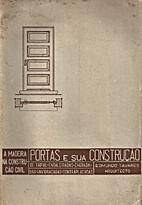 A madeira na construção civil : Portas e…
