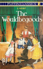 The Wouldbegoods: Being the Further…
